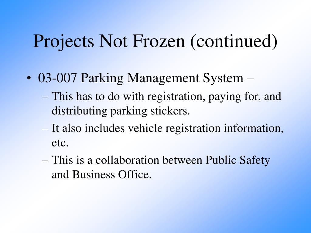 Projects Not Frozen (continued)