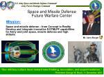 space and missile defense future warfare center