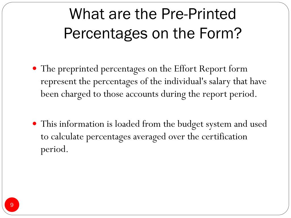 What are the Pre-Printed Percentages on the Form?