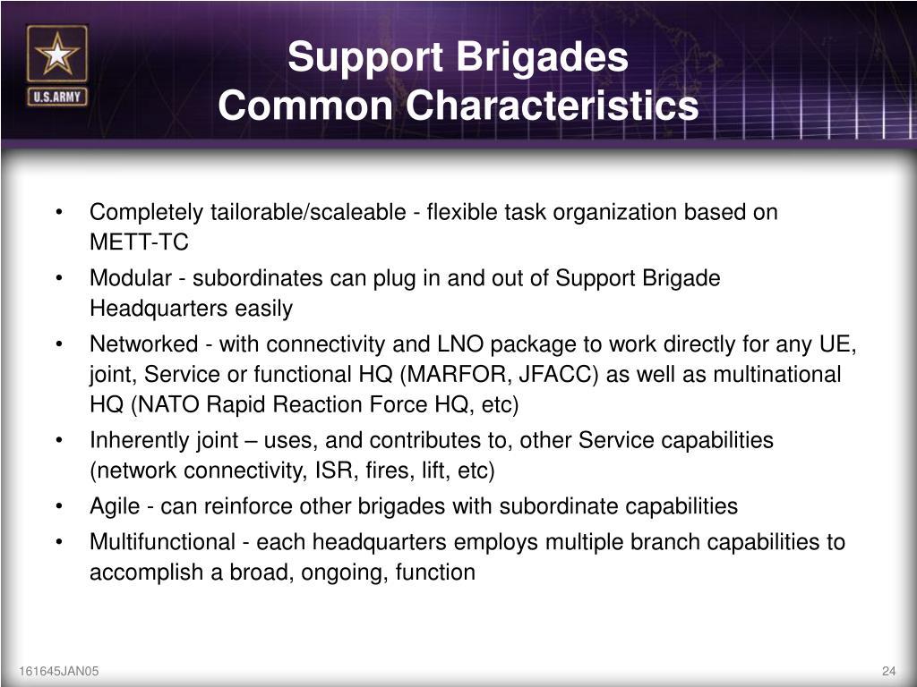 Completely tailorable/scaleable - flexible task organization based on   METT-TC