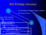 anti entropy revisited