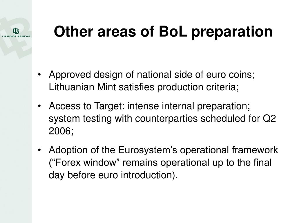 Other areas of BoL preparation