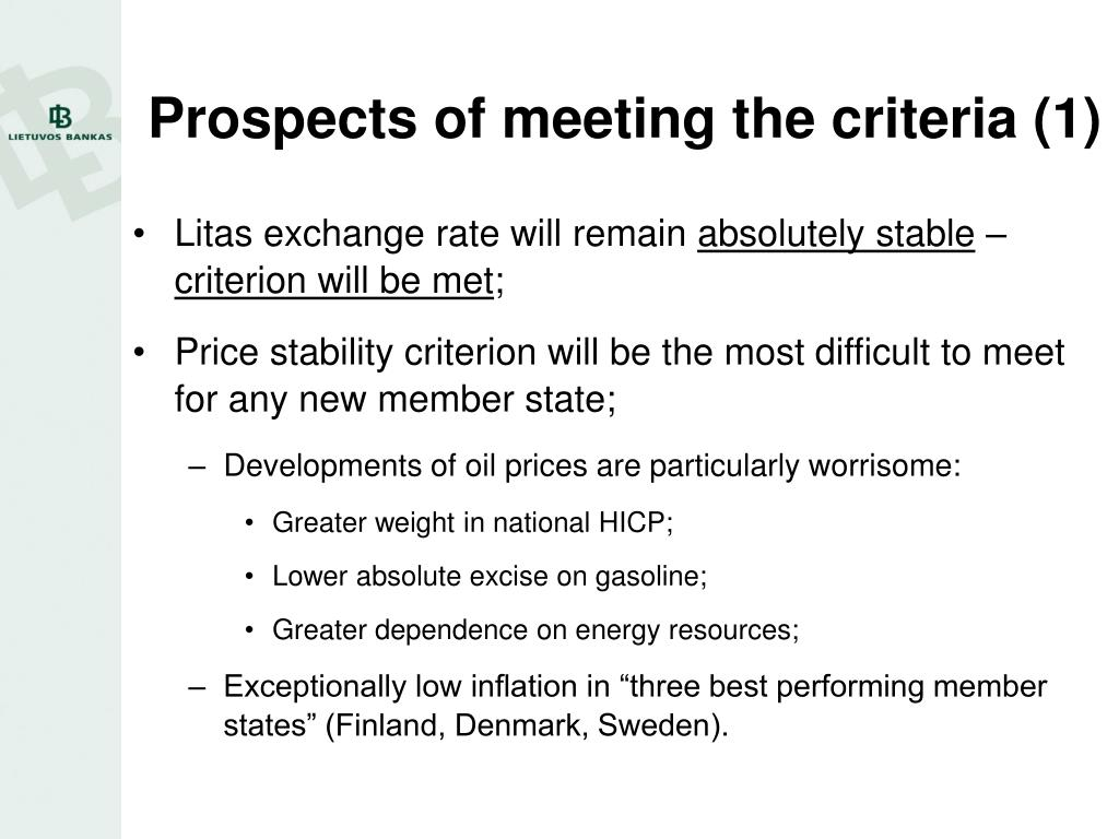 Prospects of meeting the criteria (1)