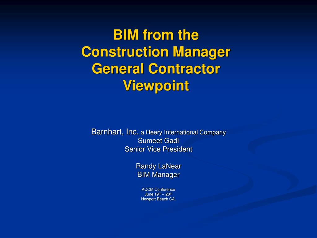 bim from the construction manager general contractor viewpoint l.