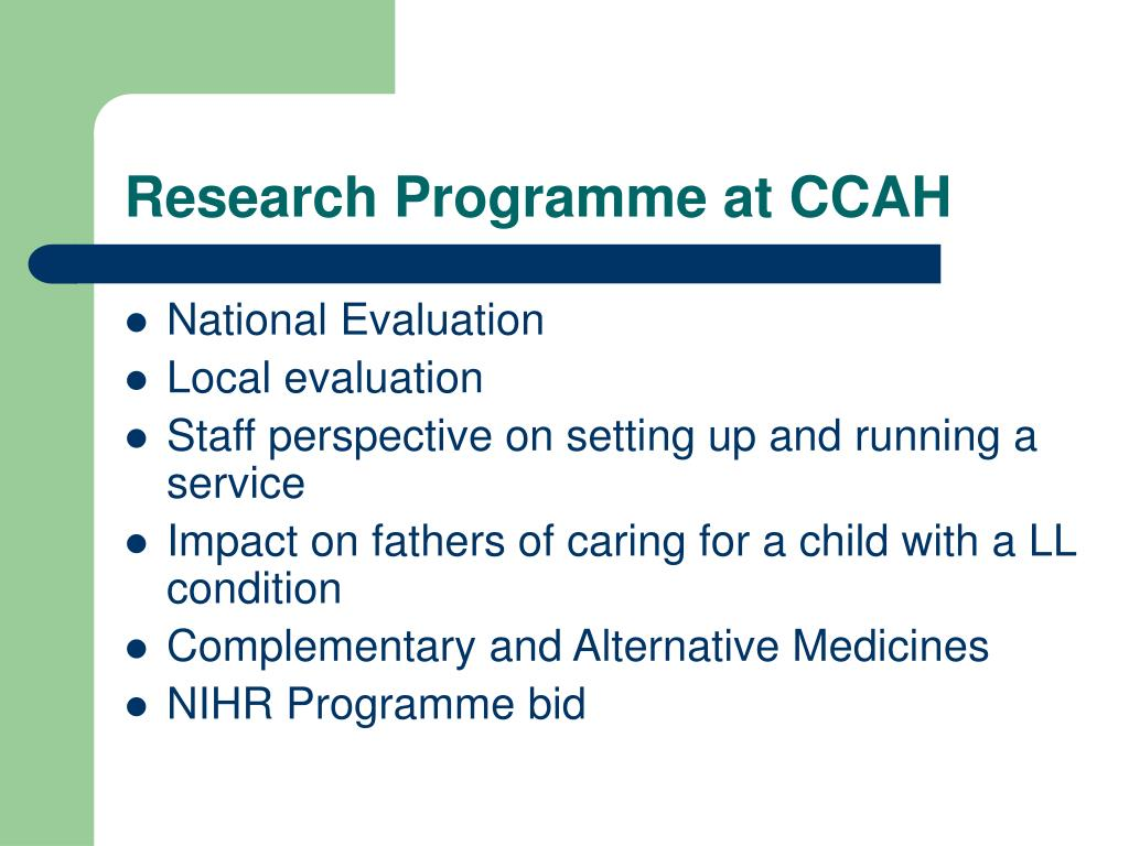 Research Programme at CCAH