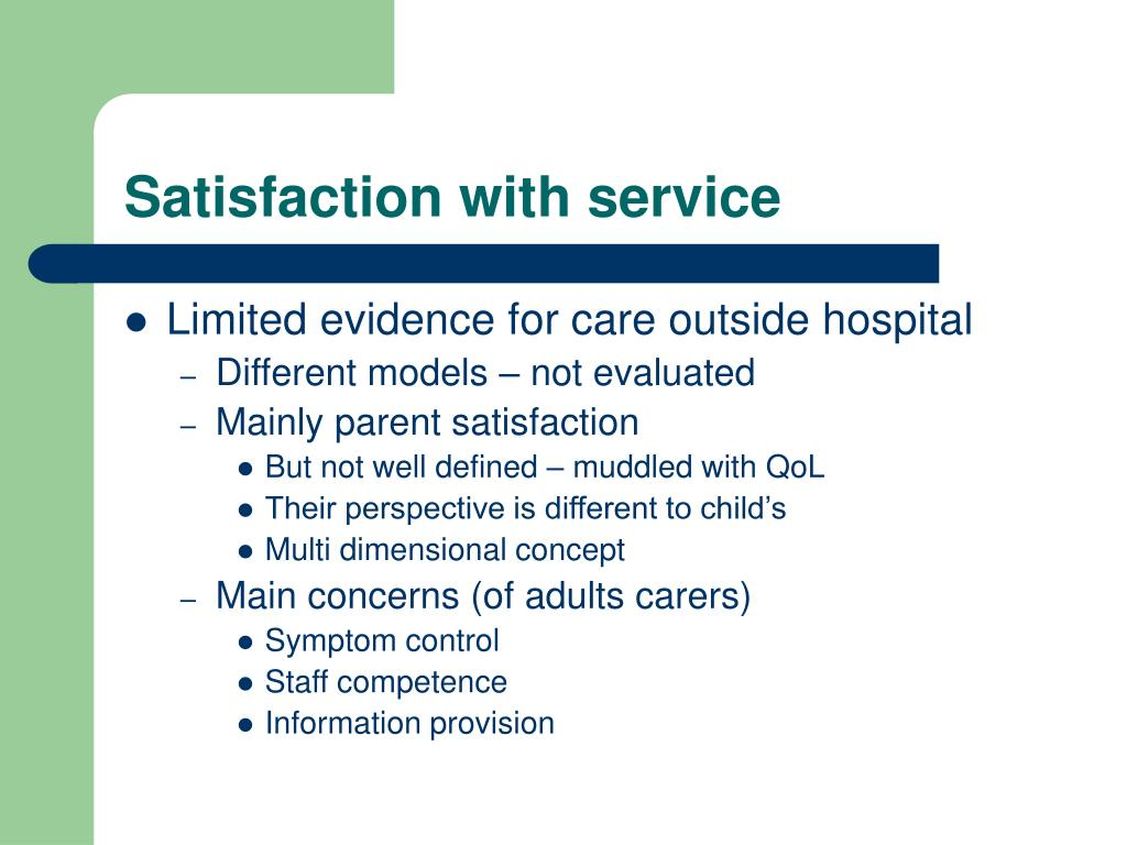 Satisfaction with service
