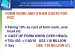 cost of constructions worldwide using costs in indian rupee and converting in dollar terms45