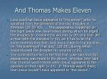 and thomas makes eleven