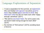 language euphemisms of separation