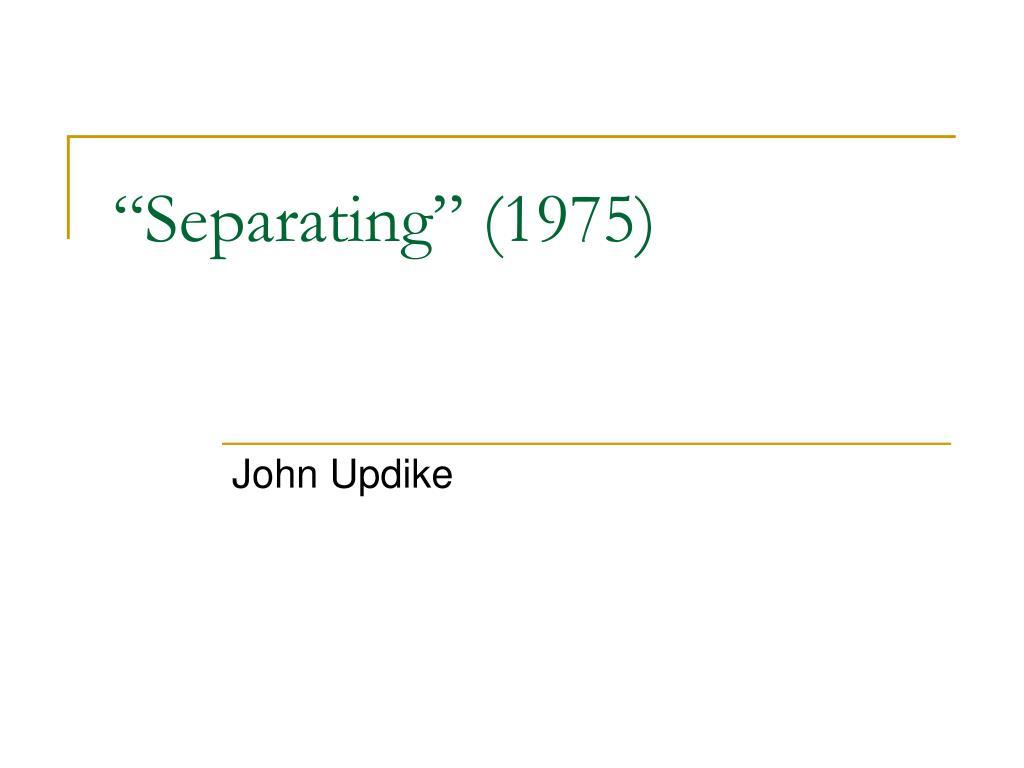 separating 1975 l.