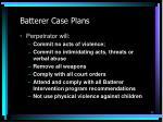batterer case plans