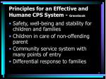 principles for an effective and humane cps system greenbook