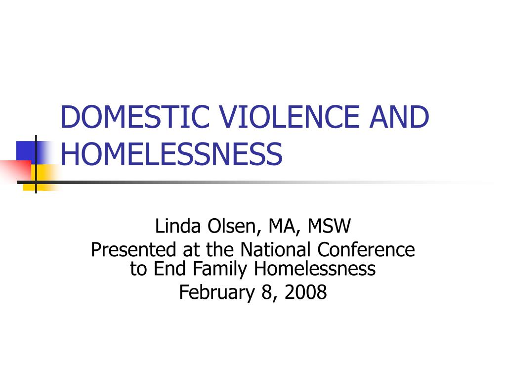 domestic violence and homelessness l.