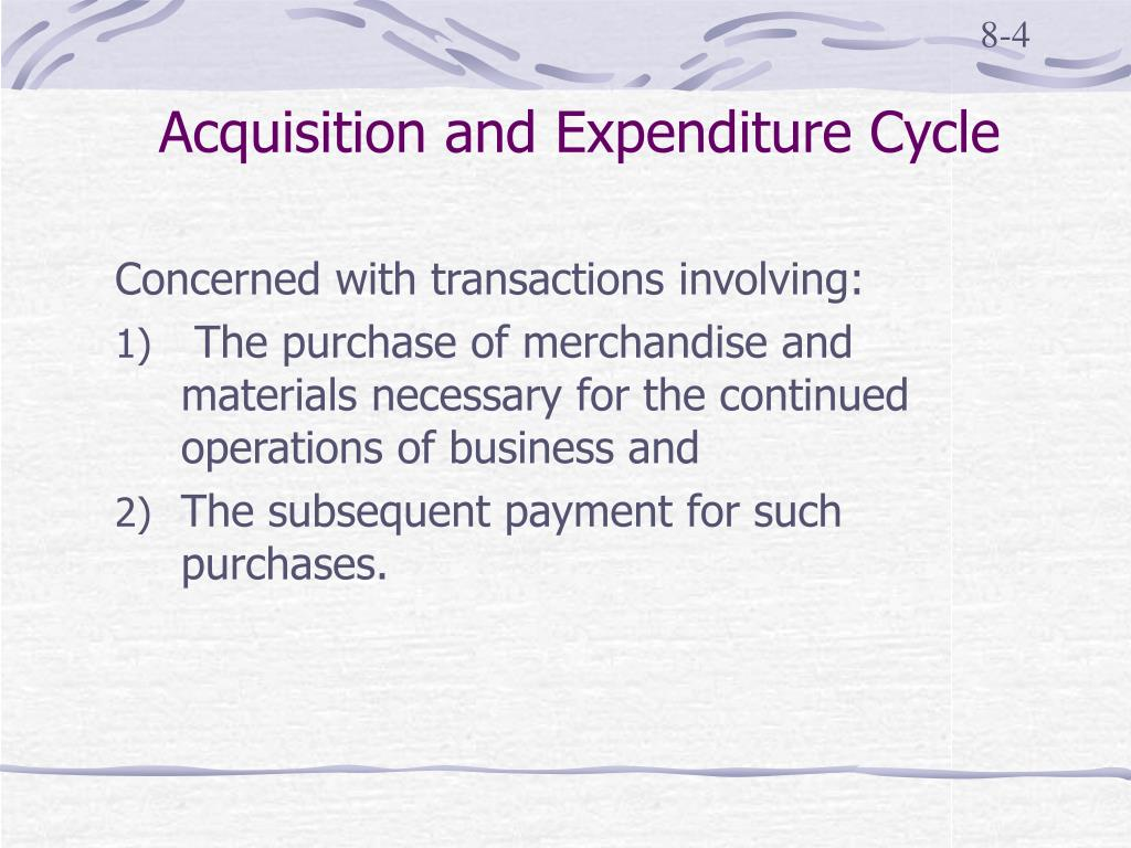 Acquisition and Expenditure Cycle