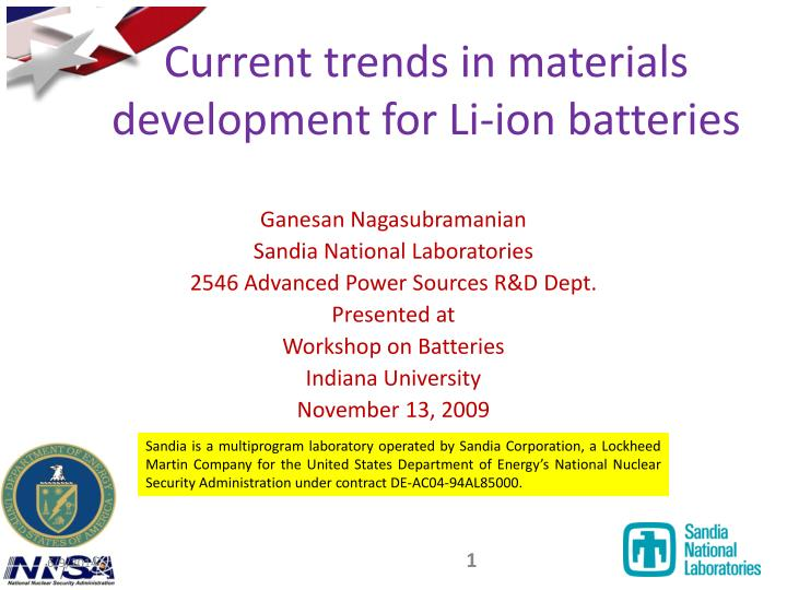 current trends in materials development for li ion batteries n.