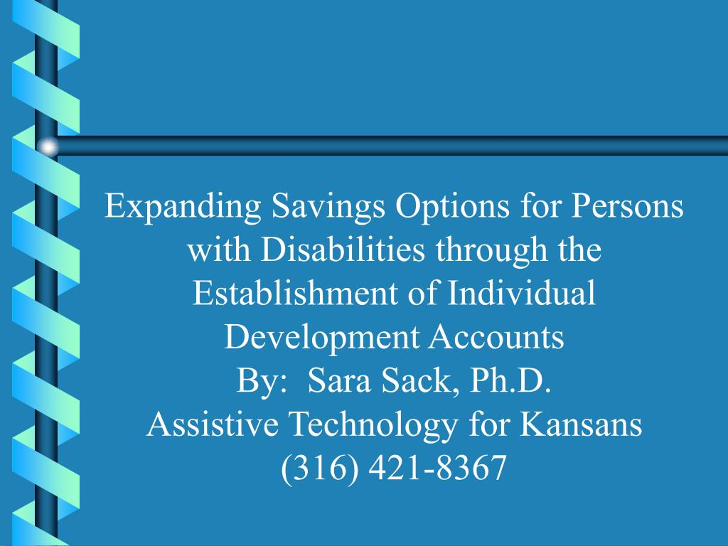 Expanding Savings Options for Persons with Disabilities through the Establishment of Individual Development Accounts