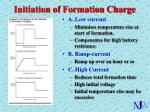 initiation of formation charge