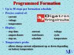 programmed formation