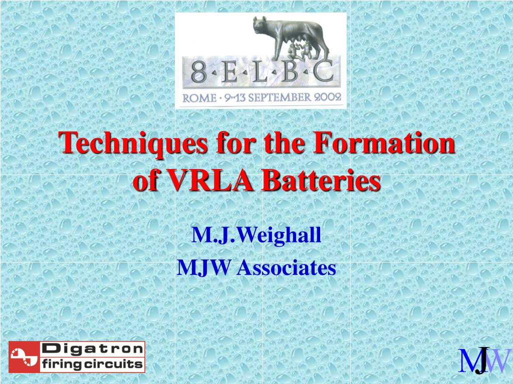 techniques for the formation of vrla batteries l.