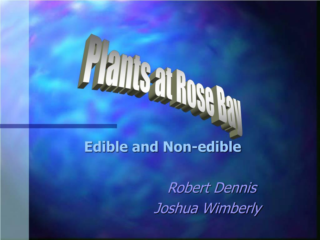 edible and non edible robert dennis joshua wimberly l.
