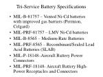 tri service battery specifications