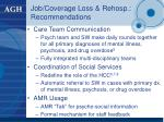 job coverage loss rehosp recommendations