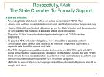 respectfully i ask the state chamber to formally support