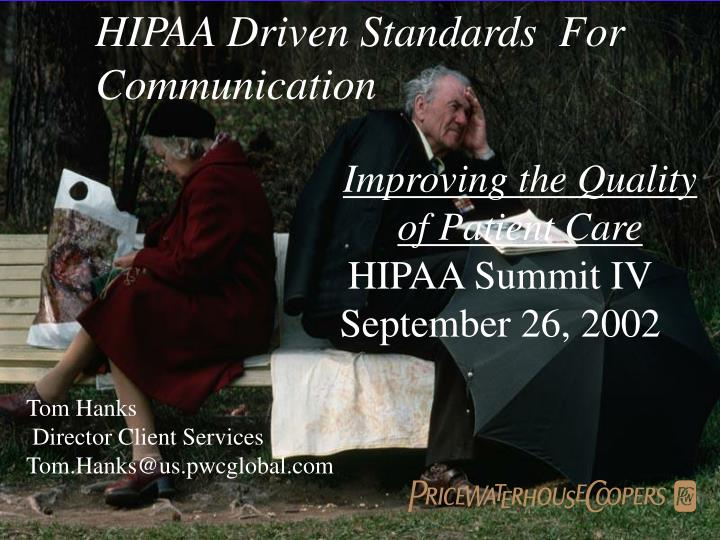 hipaa driven standards for communication n.