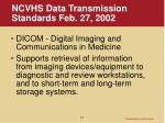 ncvhs data transmission standards feb 27 20021