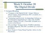 week 9 october 20 the digital divide