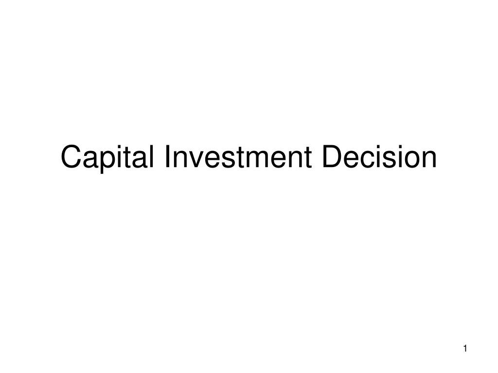 capital investment decision l.