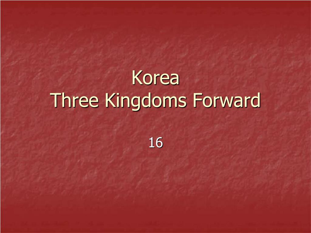 korea three kingdoms forward l.