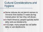 cultural considerations and hygiene