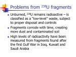 problems from 238 u fragments