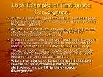 local examples of time space convergence