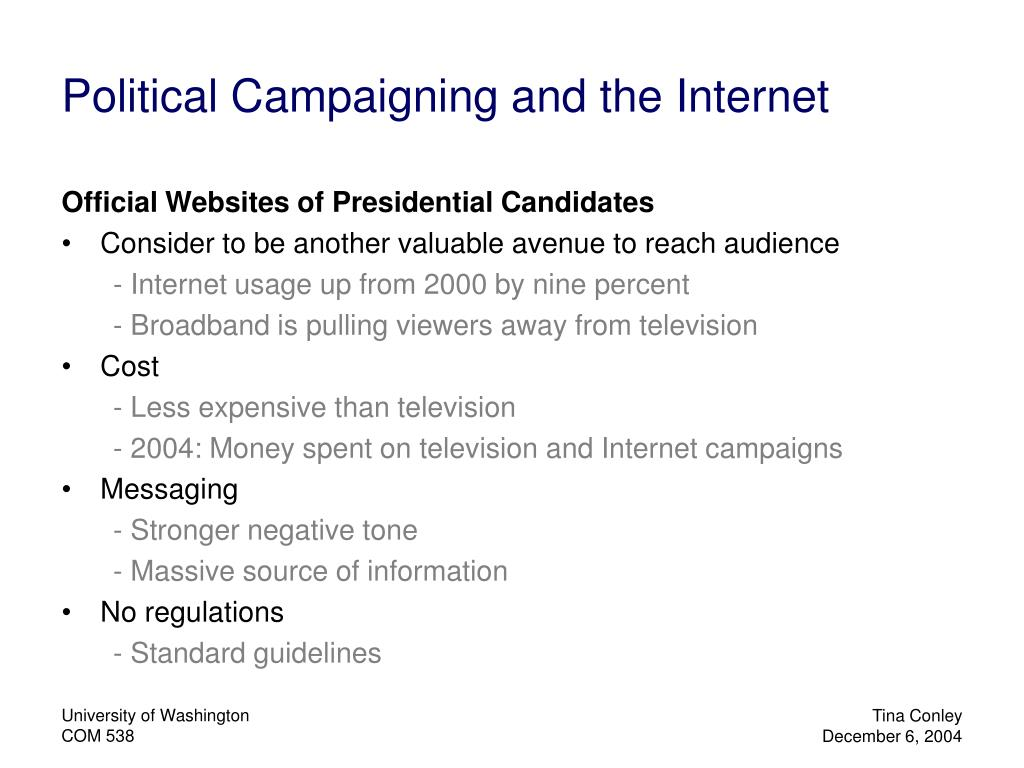 Political Campaigning and the Internet