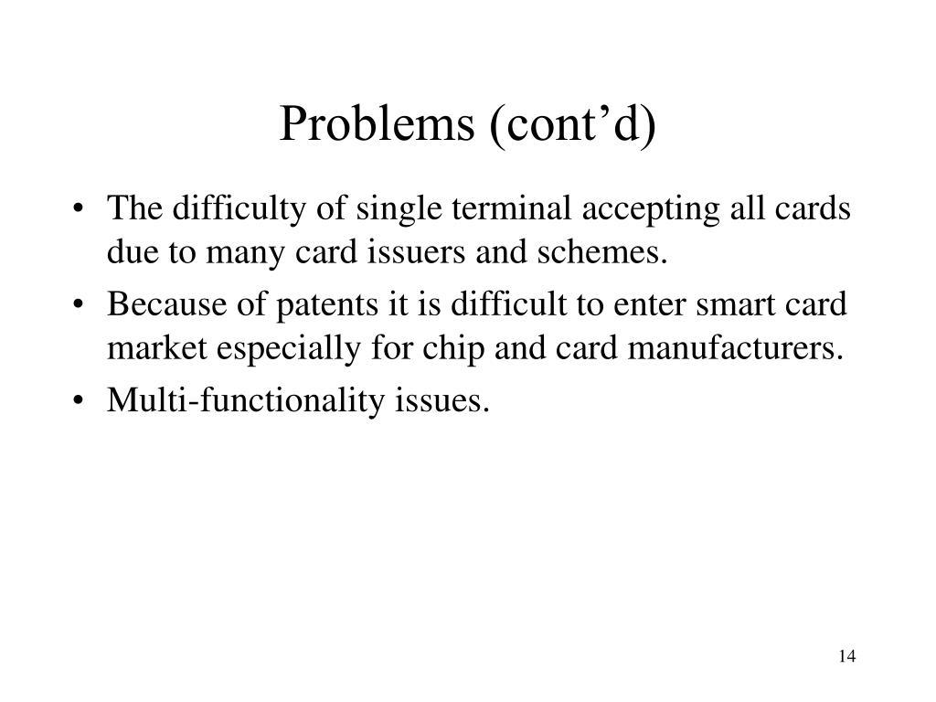 Problems (cont'd)