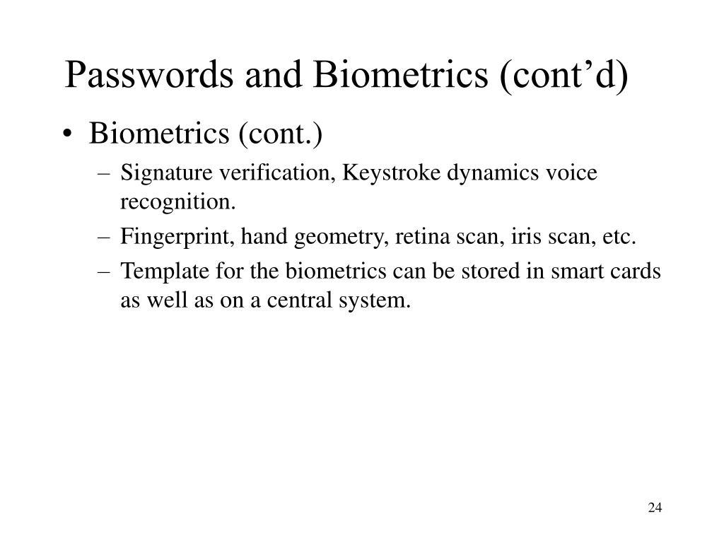 Passwords and Biometrics (cont'd)
