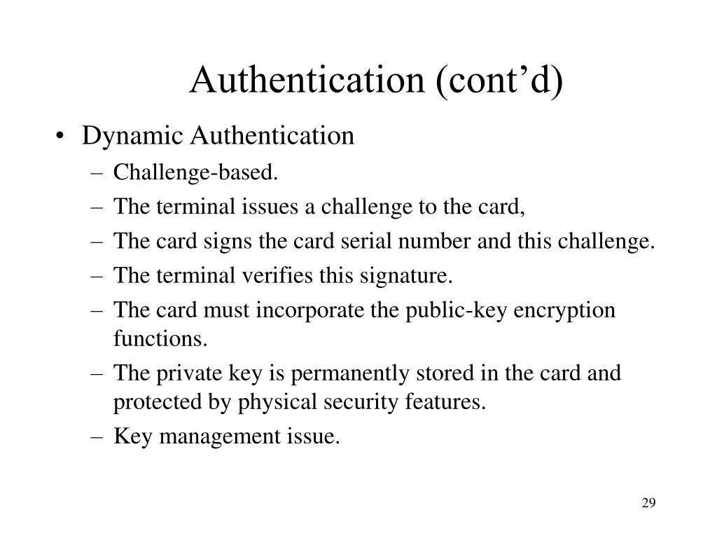 Authentication (cont'd)