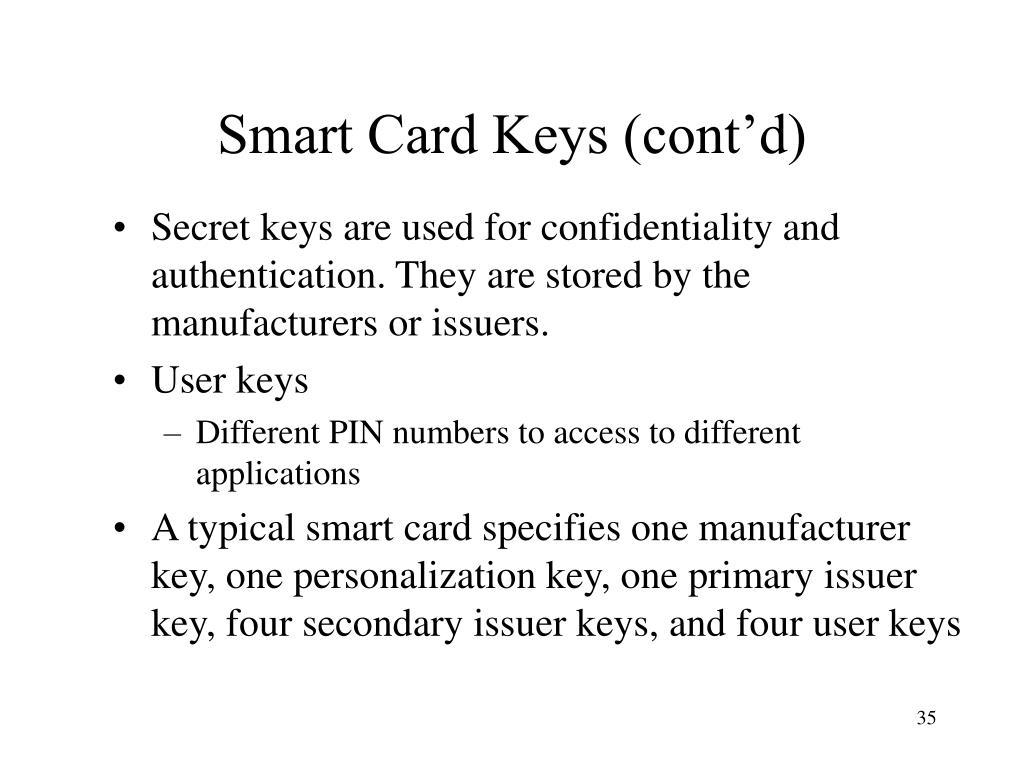 Smart Card Keys (cont'd)