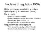 problems of regulation 1960s