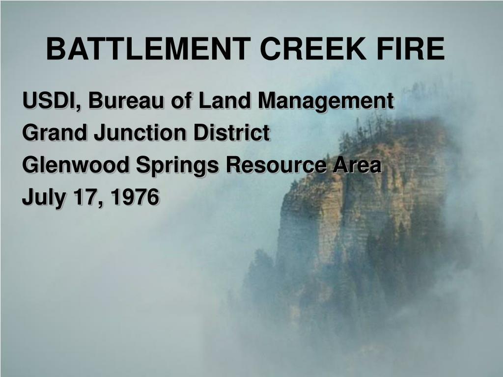 battlement creek fire l.