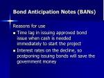 bond anticipation notes bans