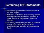 combining cpf statements