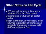 other notes on life cycle