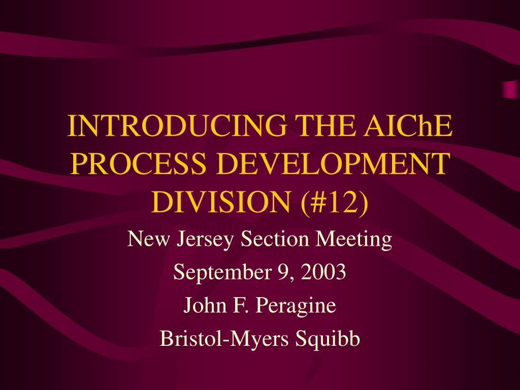 introducing the aiche process development division 12 l.