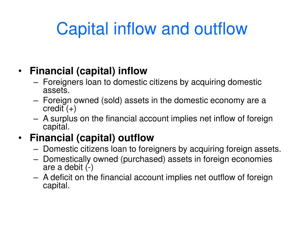 Capital inflow and outflow