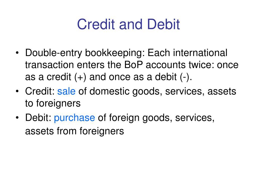 Credit and Debit