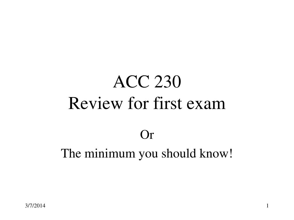 acc 230 review for first exam l.