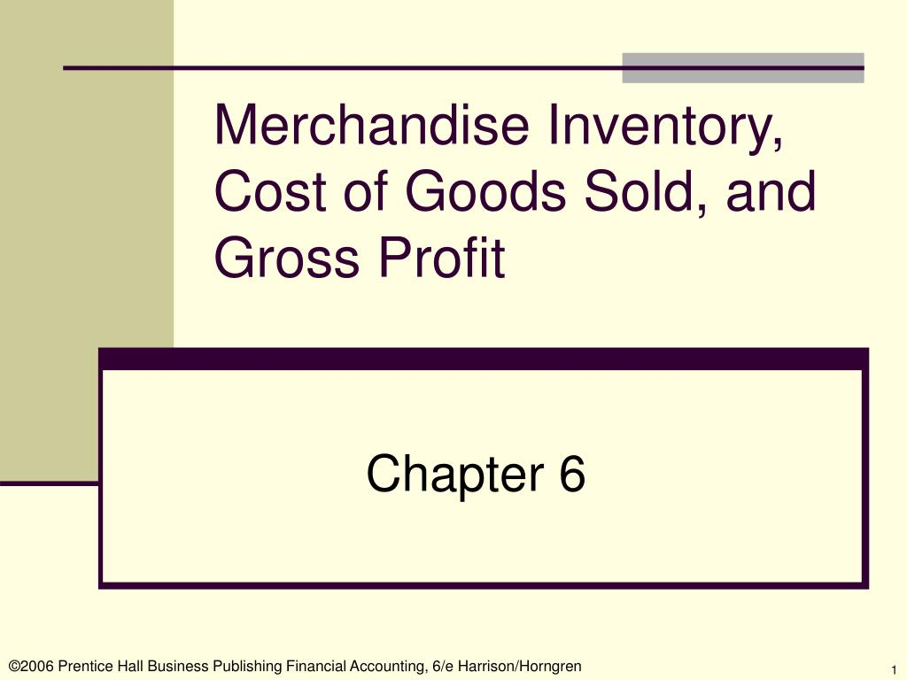 merchandise inventory cost of goods sold and gross profit l.
